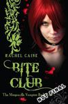 Bite Club: The Morganville Vampires Book Ten