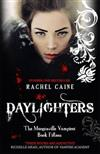 Daylighters: The Morganville Vampires Book Fifteen