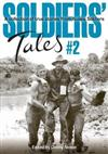 Soldiers' Tales #2: A Collection of True Stories from Aussie Soldiers