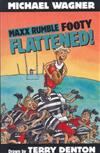 Maxx Rumble Footy 3: Flattened!