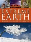 Extreme Earth: Wildlife, Wild Places, Wild Weather