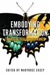 Embodying Transformation: Transcultural Performance