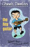 Chook Doolan: The Tiny Guitar
