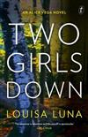 Two Girls Down: An Alice Vega Novel