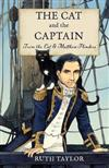 The Cat and the Captain: Trim the Cat & Matthew Flinders