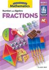 Australian Curriculum Mathematics: Number and Algebra - Fractions
