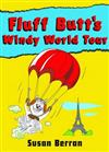 Fluff Butt's Windy World Tour