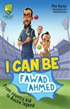Cricket Australia: I Can Be....Fawad Ahmed: Cricket Australia Series