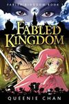 Fabled Kingdom: Book 1