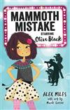 Mammoth Mistake: Starring Olive Black