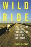 Wild Ride: Epic cycling journeys through the heart of Australia