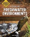 A Focus on Freshwater Environments