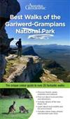 Best Walks of the Gariwerd Grampians National Park: The New Guide to Over 25 Fantastic Walks