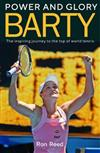 Barty: Power and Glory