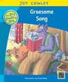 Gruesome Song: The Gruesome Family, Guided Reading: Level 17