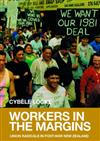 Workers in the Margins: Union Radicals in Post-war New Zealand
