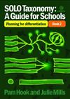 SOLO Taxonomy: A Guide for Schools Book 2 : Planning for Differentiation