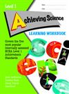 LWB NCEA Level 1 Achieving Science Learning Workbook