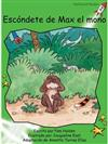 Escondete De Max El Mono: Hide from Max Monkey