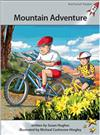 Red Rocket Readers: Advanced Fluency 1 Fiction Set A: Mountain Adventure