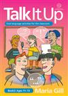 Talk it Up Ages 11-13: Oral Language Activities for the Classroom: Book 2