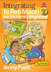 Integrating Te Reo Maori into the Literacy Programme: Activities Building on the Ready to Read Series: Book 2