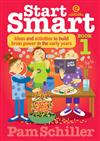 Start Smart Bk 1 - Ideas and Activities to Build Brain Power in the Early Years