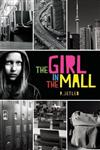 The Girl in the Mall