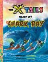 The X-Tails Surf at Shark Bay