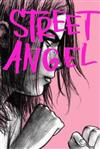 Street Angel: (2c Edition)