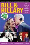 Bill & Hillary: So This Is That Thing Called Love