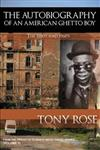 The Autobiography of an American Ghetto Boy - The 1950's and 1960's