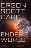 Ender's World: Fresh Perspectives on the SF Classic Ender's Game