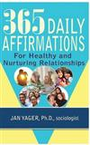 365 Daily Affirmations for Healthy and Nurturing Relationships
