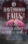 Havenwood Falls High Volume Four: A Havenwood Falls High Collection