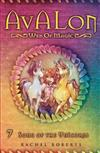 Song of the Unicorns: Avalon Web of Magic Book 7