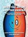 Meet the Overs and the Unders: Making Sense of Sensory Processing: An Activity Book to Help Children Understand Their Sensory Needs