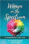Women on the Spectrum: A Handbook for Life