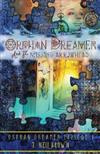 Orphan Dreamer and the Missing Arrowhead: A Novelette