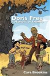 Doris Free: A Harvest of Friends