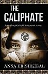 The Caliphate: A Post-Apocalyptic Suspense Novel