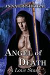 Angel of Death: A Love Story: Omnibus Edition