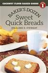 Baker's Dozen Sweet Quick Breads
