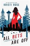 All Bets Are Off: A Samantha True Novel