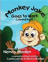 Monkey Jake Goes to Work Coloring Book: Coloring Book