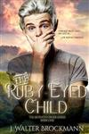The Ruby-Eyed Child