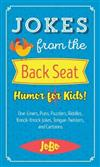 Jokes from the Back Seat: Humor for Kids!
