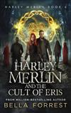 Harley Merlin 6: Harley Merlin and the Cult of Eris