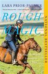 Rough Magic: Riding the World's Loneliest Horse Race