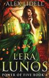 Lera of Lunos: Power of Five, Book 4